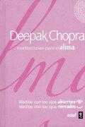 Meditaciones Para el Alma - Deepak Chopra - Edaf