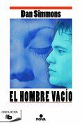 El Hombre Vacío - Dan Simmons - B De Bolsillo