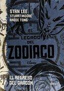 El Legado del Zodiaco. El Regreso del Dragón - Disney - Planeta