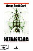 Guerra de Regalos - Orson Scott Card - B De Bolsillo
