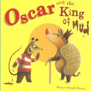 Oscar and the King of mud - Marcos Almada Rivero - Editorial Progreso