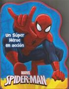 Spiderman un Super Heroe en Accion - Varios Autores - EDITORIAL LEXUS