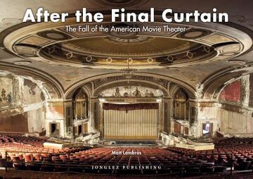 portada After the Final Curtain: The Fall of the American Movie Theater (libro en Inglés)
