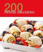 200 Recetas Saludables - Varios Autores - Blume