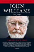 John Williams: Vida y Obra - Andres Valverde - Berenice