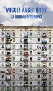 La Inmensa Minoría (Literatura Random House) - MIGUEL ANGEL ORTIZ - Literatura Random House