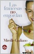 Las Francesas no Engordan (Best Seller Zeta Bolsillo) - Mireille Guiliano - Zeta Bolsillo