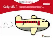 Caligrafia 1 Cuadricula Santillana Cuadernos - 9788468012537 - Varios Autores - Santillana