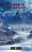 Planeta de Exilio - Ursula K. Le Guin - Edhasa
