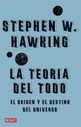La Teoría del Todo: El Origen y el Destino del Universo (Ciencia y Tecnología) - Stephen W. Hawking - Debate