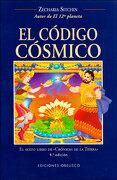 El Código Cósmico - Zecharia Sitchin - Ediciones Obelisco