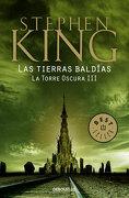 Las Tierras Baldías (la Torre Oscura Iii) (Best Seller) - Stephen King - Debolsillo