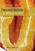Neurociencia y Educación - Tomás Ortiz Alonso - Alianza Editorial