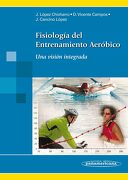 Fisiología del Entrenamiento Aeróbico: Una Visión Integrada - José López,Davinia Vicente,Jorge Cancino - Editorial Médica Panamericana S.A.