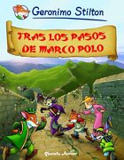 Tras los Pasos de Marco Polo - Geronimo Stilton - Planeta Junior