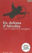 En Defensa D´Afrodita: Contra la Cultrua de la Monogamia (libro en catalán) - Varios Autores - Tigre De Paper Edicions