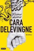 Mirror, Mirror - Cara Delevingne - DESTINO