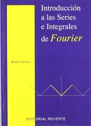 Introducción a las Series Integrales de Fourier - Robert T. Seeley - Reverté