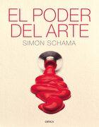 El Poder del Arte - Simon Schama - Editorial Crítica