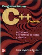 Programación en c++: Algoritmos, Estructuras de Datos y Objetos - Luis Joyanes Aguilar - Mcgraw-Hill / Interamericana De España, S.A.