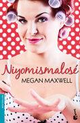 Niyomismalosé - Megan Maxwell - Booket