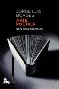 Arte Poética: Seis Conferencias (Contemporánea) - Jorge Luis Borges - Austral