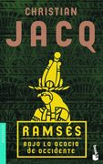 Ramsés. Bajo la Acacia de Occidente (Booket Logista) - Christian Jacq - Booket