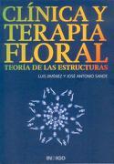 Clínica y Terapia Floral. Teoría de las Estructuras - Luis Jimenez - Indigo