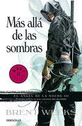 Más Allá de las Sombras (el Ángel de la Noche 3) (Best Seller) - Brent Weeks - Debolsillo