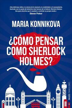 portada Cómo Pensar Como Sherlock Holmes?