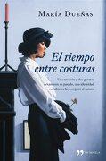 El Tiempo Entre Costuras - María Dueñas - Temas De Hoy