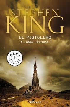 portada El Pistolero (la Torre Oscura i) (Bestseller (Debolsillo))