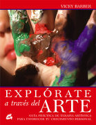 Explorate a Traves del Arte - Vicky Barber - Gaia Ediciones