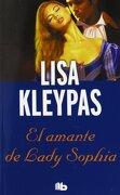 El Amante de Lady Sofía (Serie de bow Street 2) (b de Bolsillo) - Lisa Kleypas - B De Bolsillo