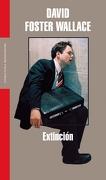 Extinción (Literatura Random House) - David Foster Wallace - Literatura Random House