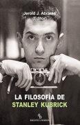 La Filosofía de Stanley Kubrick - Jerold J. Abrams - Biblioteca Buridán