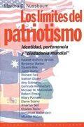 Los Límites del Patriotismo: Identidad, Pertenencia y «Ciudadanía Mundial (Estado y Sociedad) - Martha C. Nussbaum - Paidos