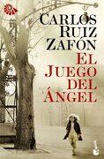 El Juego del Ángel - Carlos Ruiz Zafón - Booket