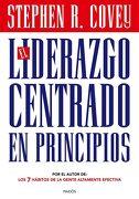 El Liderazgo Centrado en Principios - Stephen R. Covey - Ediciones Paidós