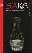 Sake - la Seda Liquida - Antonio Campins Chaler - Zendrera Zariquiey