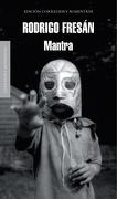 Mantra (Literatura Random House) - Rodrigo Fresan - Literatura Random House