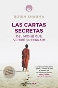 Las Cartas Secretas del Monje que Vendió su Ferrari - Robin Sharma - Debolsillo