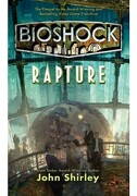 Bioshock: Rapture (libro en Inglés) - John Shirley - Tor Books