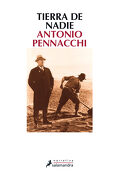 Tierra de Nadie - Antonio Pennacchi - Salamandra