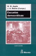Escuelas Democraticas - Michael W. Apple,James A. Beane - UNKNOWN