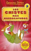 Los Chistes más Morrocotudos 2 - Geronimo Stilton - Espasa Infantil