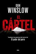 El Cártel: Premio rba de Novela Negra 2015 (Novela Policíaca Bib) - Don Winslow - Rba Libros