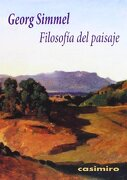 Filosofía del Paisaje - Georg Simmel - Casimiro Libros