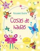 Cosas de Hadas - Gilpin, Rebecca ; Mccafferty,Jan, Parris, Lucy, Sage, Molly, (Il.) - Ediciones Usborne