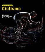 Ciclismo. El Ciclista y su Máquina - Max Glaskin - Quarto